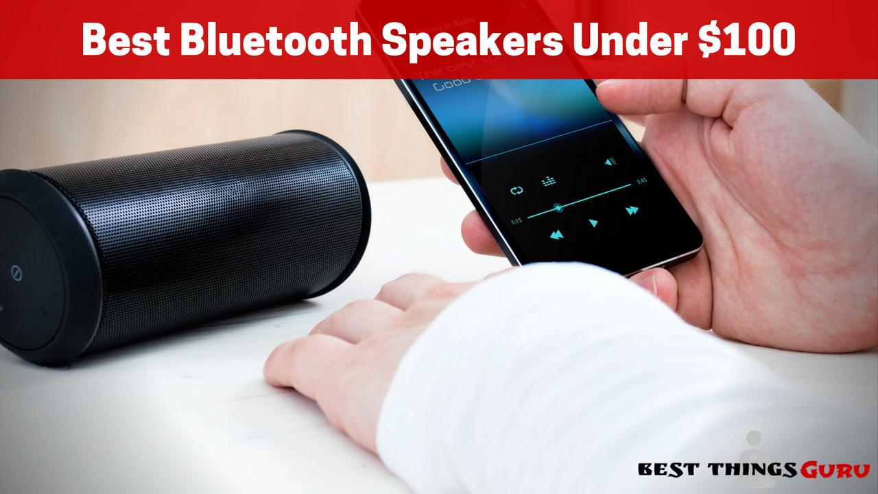 Best Bluetooth Speaker 2020.The Best Bluetooth Speakers Under 100 Product Reviews