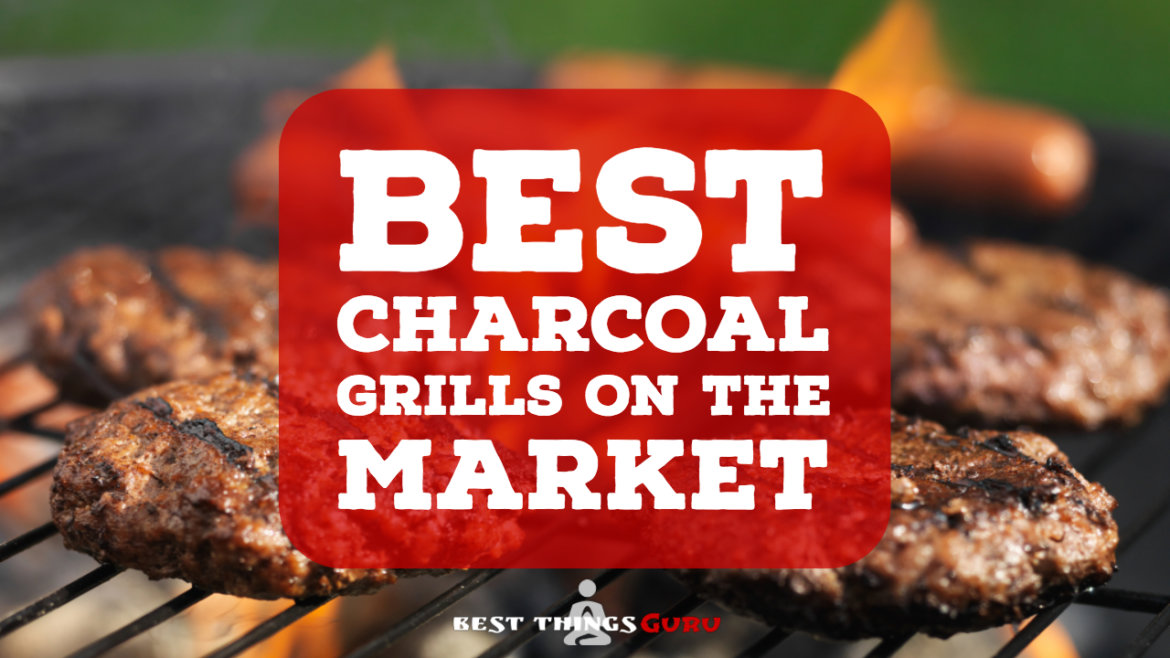 Best Charcoal Grills On The Market Featured Image