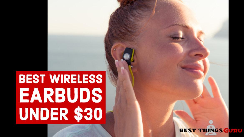 Best Wireless Earbuds Under 30